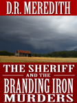 The Sheriff and the Branding Iron Murders